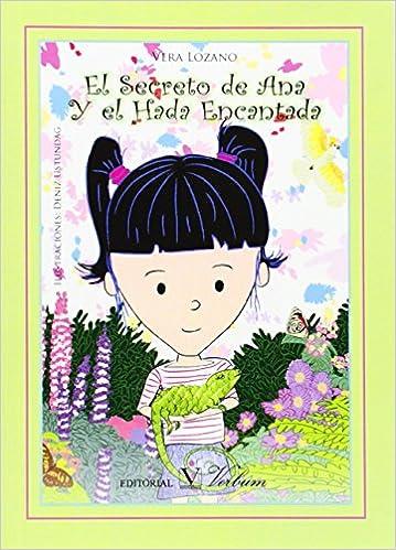 EL SECRETO DE ANA Y EL HADA ENCANTADA Infantil-Juvenil ...