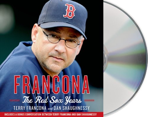 Francona: The Red Sox Years by Macmillan Audio