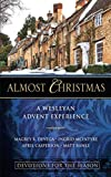 Almost Christmas Devotions for the Season: A Wesleyan Advent Experience