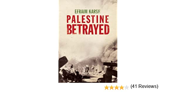 Palestine betrayed kindle edition by efraim karsh politics palestine betrayed kindle edition by efraim karsh politics social sciences kindle ebooks amazon fandeluxe Ebook collections