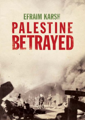 Palestine betrayed kindle edition by efraim karsh politics palestine betrayed by karsh efraim fandeluxe Ebook collections