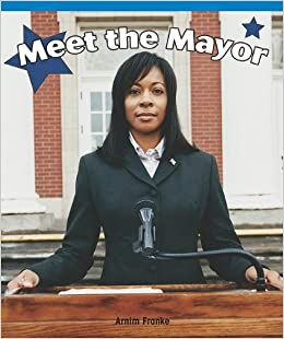 Meet the Mayor (Real Life Readers)