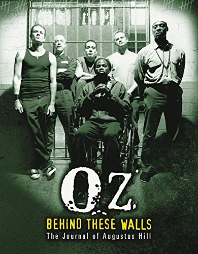 Download OZ: Behind These Walls: The Journal of Augustus Hill ebook