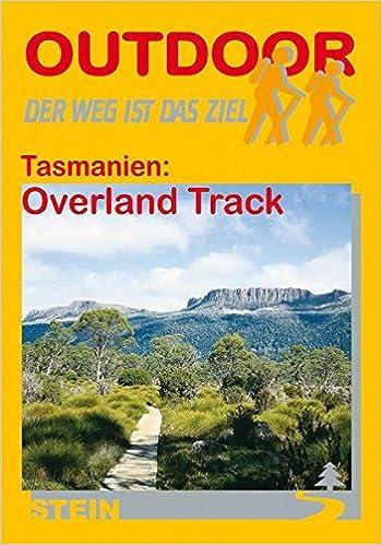 Tasmanien. Overland Track. OutdoorHandbuch.