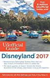 The Unofficial Guide to Disneyland 2017 offers