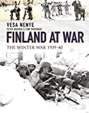 Finland at War: The Winter War 1939–40 (General Military)