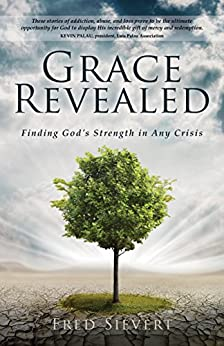 Grace Revealed, by Fred Sievert | Book Review