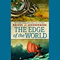 The Edge of the World: Terra Incognita, Book 1 Audiobook by Kevin J. Anderson Narrated by Scott Brick