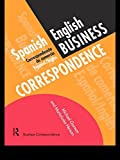 Spanish/English Business Correspondence: Correspondecia de comercio Espanol/Ingles (Languages for Business)