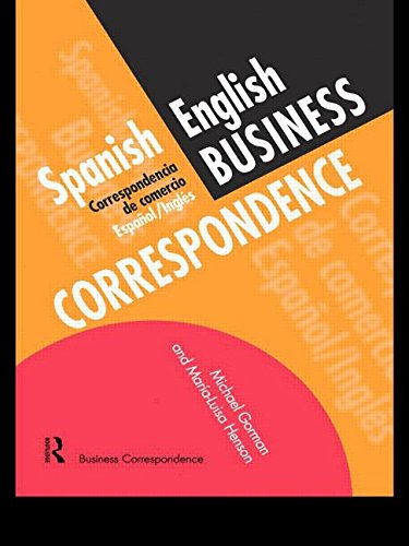 Spanish/English Business Correspondence: Correspondecia de comercio Espanol/Ingles (Languages for Business) by Routledge