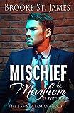 Mischief & Mayhem: A Romance (Tanner Family Book 1)