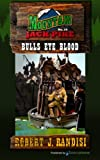 img - for Bulls Eye Blood (Mountain Jack Pike) (Volume 10) book / textbook / text book