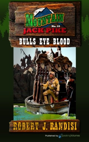 (Bulls Eye Blood (Mountain Jack Pike) (Volume 10))