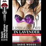 Lesbian Love in Lavender: Janice and the Giant Dildo, a Tale of Lesbian Seduction with First Anal Sex | Sadie Woods