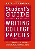 Student's Guide to Writing College Papers: Fourth Edition