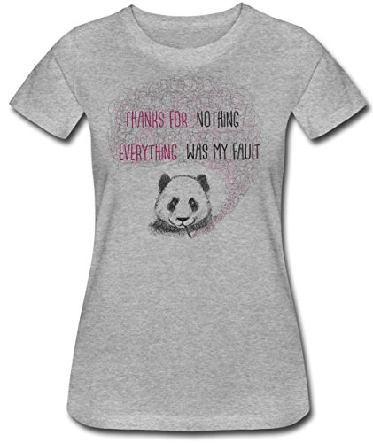 Thanks For Nothing Everything Was My Fault Women's T-Shirt