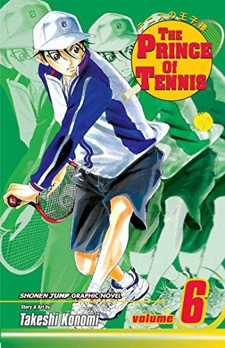 The Prince of Tennis, Vol. 6 (v. 6)