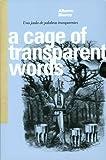 A Cage of Transparent Words, Alberto Blanco, 0966435893