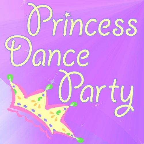 - Princess Dance Party