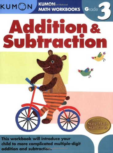 Grade 3 Addition & Subtraction (Kumon Math Workbooks) [Kumon Publishing] (Tapa Blanda)