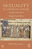img - for Sexuality in Medieval Europe: Doing Unto Others book / textbook / text book