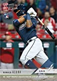 #7: 2018 Topps Now Baseball #125 Ronald Acuna Jr Rookie Card - Commemorates 1st Career Hit - His 1st Topps Now Card!