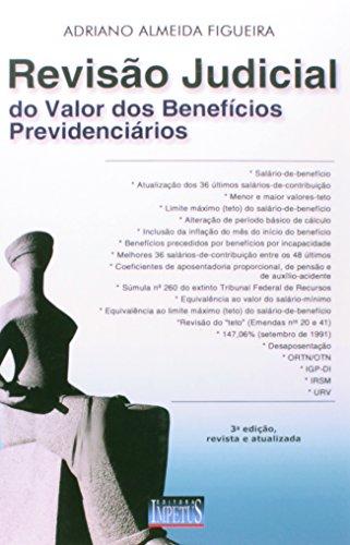Revisão Judicial do Valor dos Benefícios Previdenciários