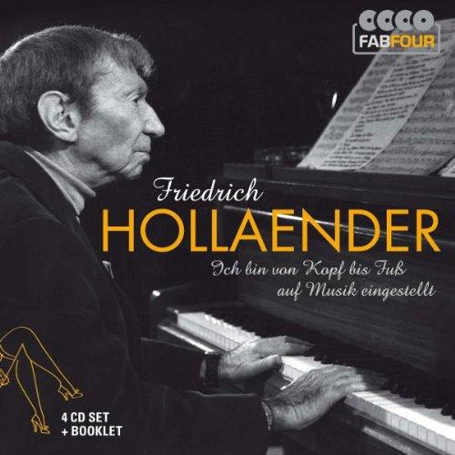 Friedrich Hollaender: Ich bin von Kopf bis Fuß auf Musik eingestellt