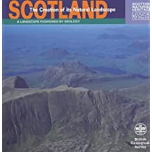 Scotland: The Creation of Its Natural Landscape (Landscape Fashioned by Geology) by Alan McKirdy (1999-01-15)