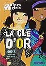Kinra girls, tome 6 : La clé d'or  par Murail