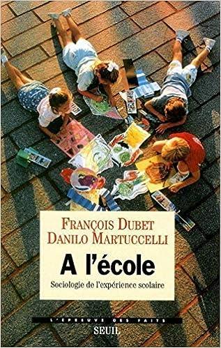 A lecole . sociologie de lexpérience scolaire Lépreuve ...