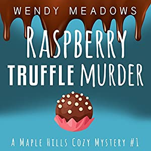 Raspberry Truffle Murder Audiobook