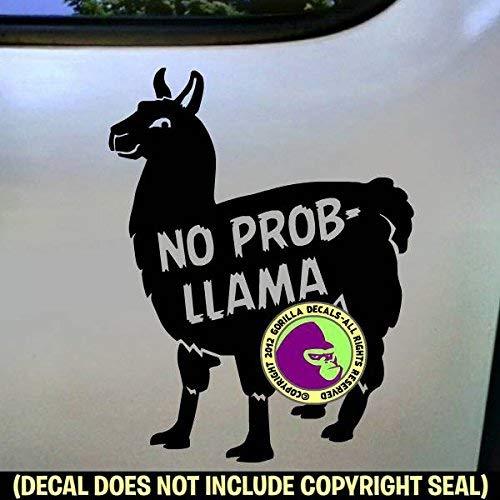 NO PROB- LLAMA Vinyl Decal Sticker B
