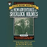 In Flanders Fields and The Eyes of Mr. Leyton: The New Adventures of Sherlock Holmes, Episode #10 | Anthony Boucher,Denis Green
