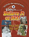 What Are You Like?, Ripley Entertainment, 142221544X