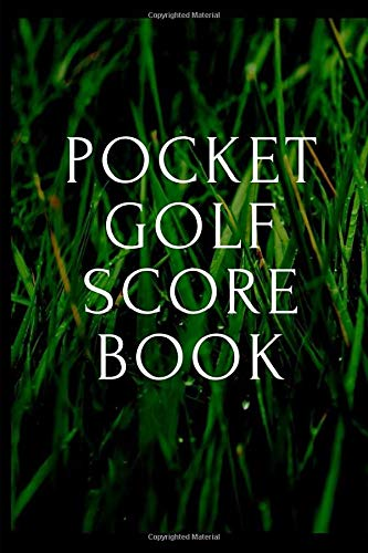 Pocket Golf Score Book: Tee Off Hobby of Golfing Notebook, 41 Tracking Sheets, Public or Private Golf Courses, Green Fees Golf Cart or Teeing Off ... Scorecard Template, Small pocket size 4X6 por Turf Lab Publishing