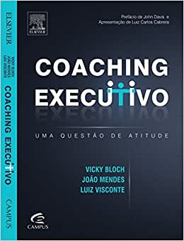 Coaching Executivo. Uma Questão de Atitude - 9788535253573