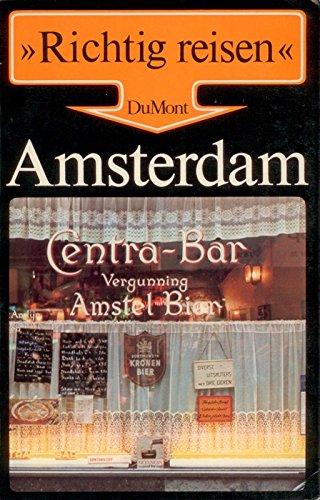 Richtig reisen: Amsterdam.