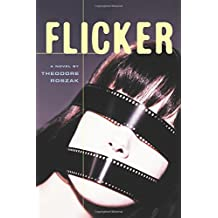 Flicker: A Novel (Rediscovered Classics)