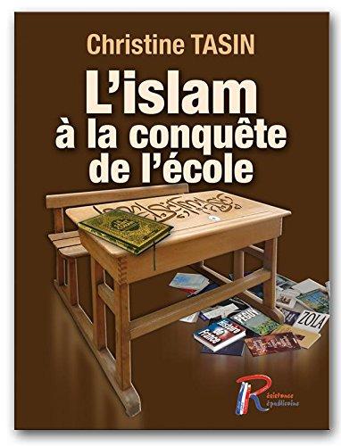 Lislam à la conquête de lécole: Amazon.es: Christine Tasin, Christine Tasin: Libros en idiomas extranjeros