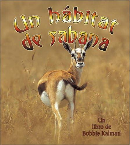 Un Habitat de Sabana (Introduction a Los Habitats) (Spanish