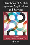 Handbook of Mobile Systems Applications and Services, , 1439801525