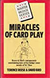 Miracles of Card Play, Terence Reese and David S. Bird, 0575030798