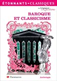 Baroque Et Classicisme (French Edition)