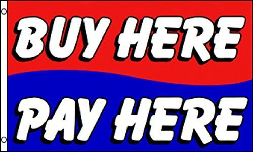 Buy Here Pay Here Flag 3' X 5' Deluxe Indoor Outdoor Dealership Banner by Nuge