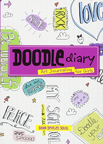 (Doodle Diary: Art Journaling for Girls)