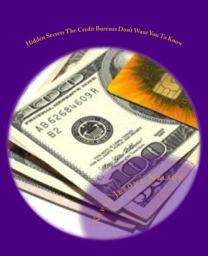 Hidden Secrets The Credit Bureaus Don