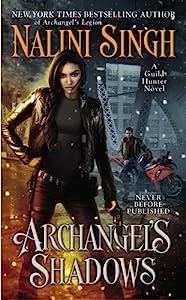 Archangel's Shadows (Guild Hunter Book 7)