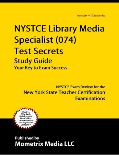 NYSTCE Library Media Specialist (074) Test Secrets Study Guide ...