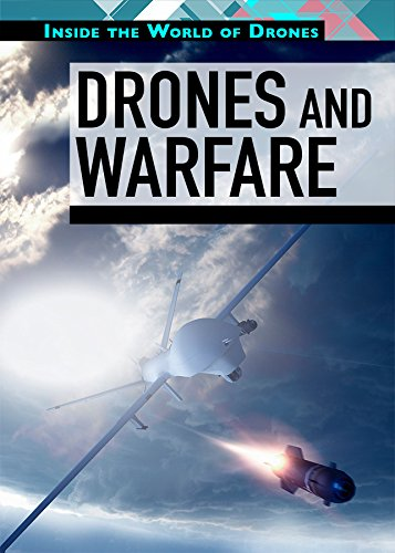 Drones and Warfare (Inside the World of Drones) ebook